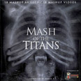 Compilation: Mash Of The Titans