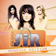 S.I.R.: Strictly S.I.R. – Monrose Edition