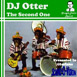 DJ Otter: The Second One