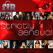 S.I.R.: Strictly Sensual